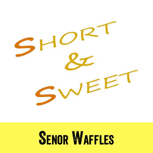 Senor Waffles